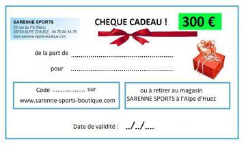 CHEQUE CADEAU 300 €